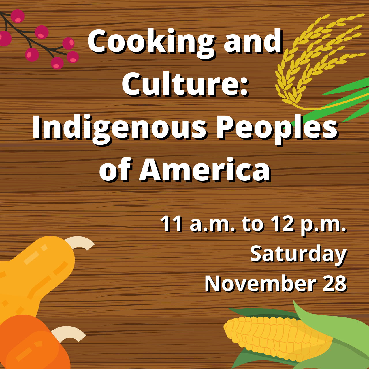 Cooking and Culture: Indigenous Peoples of America