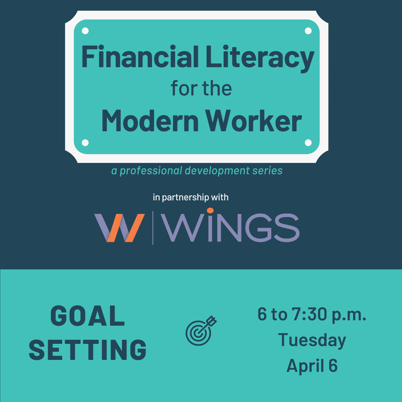 Financial Literacy for the Modern Worker: Goal Setting