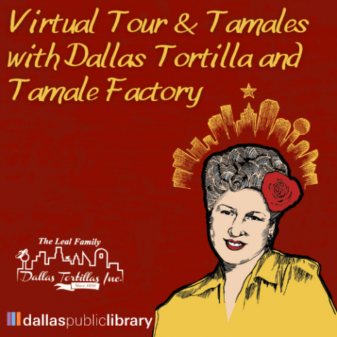 Virtual Tour and Tamales with Dallas Tortilla and Tamale Factory Cover Graphic