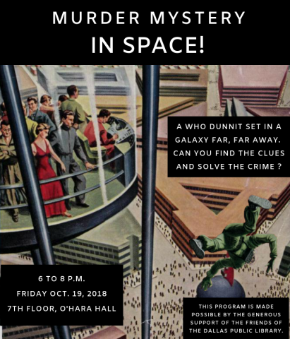 Murder Mystery in Space | Dallas Public Library